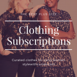 Plus Size Clothing Subscriptions